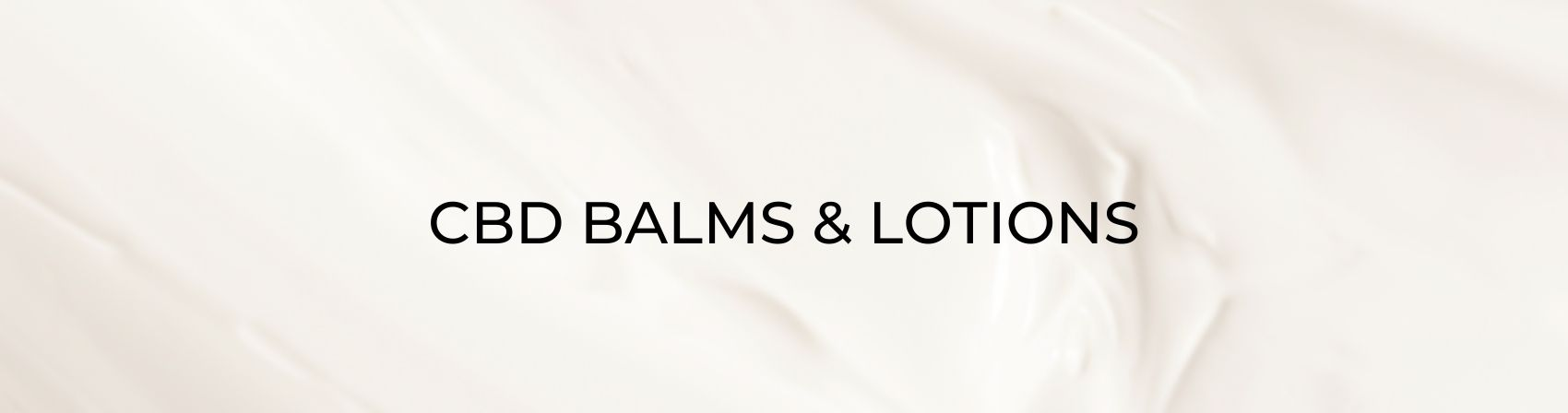 cbd balms and lotions